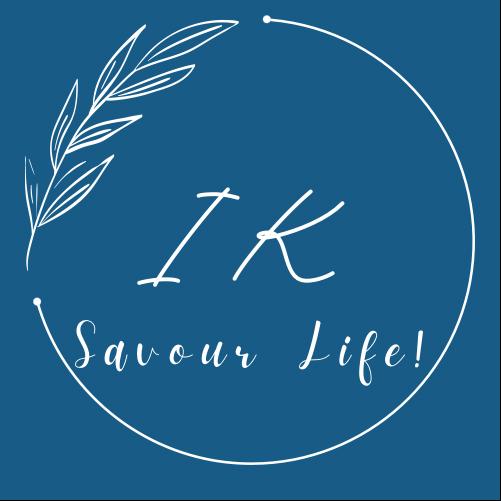 Savour life!